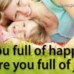 e-MDs Life Tip #20: Are You Full Of Happiness Or Joy